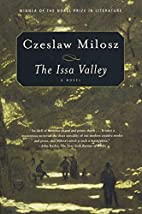 The Issa Valley: A Novel by Czesław Miłosz