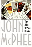 McPhee, John A.: The John McPhee Reader