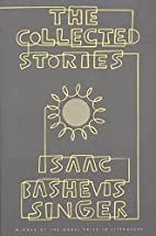 The Collected Stories by Isaac Bashevis…