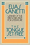 Elias Canetti: The Tongue Set Free: Remembrance of a European Childhood