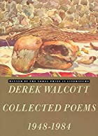 Collected Poems, 1948-1984 by Derek Walcott