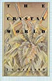 Ballard, J.G.: The Crystal World