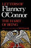 Fitzgerald, Sally: The Habit of Being: Letters of Flannery O'Connor