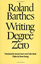 Writing Degree Zero by Roland Barthes