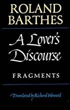 A Lover's Discourse: Fragments by Roland&hellip;