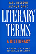 Literary Terms: A Dictionary by Karl Beckson