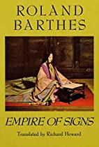 Empire of Signs by Roland Barthes