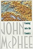 McPhee, John A.: Coming into the Country
