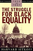 The Struggle for Black Equality, 1954-1992…
