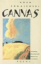 Canvas: Poems by Adam Zagajewski
