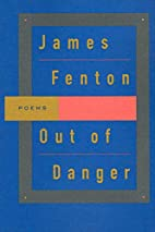 Out of Danger by James Fenton