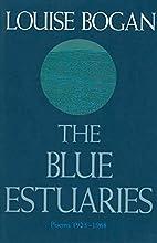 The Blue Estuaries: Poems: 1923-1968 by…