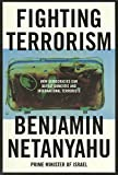 Netanyahu, Binyamin: Fighting Terrorism: How Democracies Can Defeat Domestic and International Terrorists