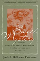 Sweet Mystery: A Southern Memoir of Family…
