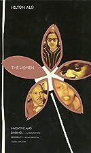 The Women by Hilton Als