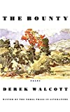 Walcott, Derek: The Bounty: Poems
