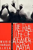 Vargas Llosa, Mario: The Real Life of Alejandro Mayta