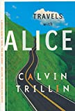 Trillin, Calvin: Travels with Alice