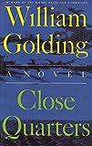 Golding, William: Close Quarters