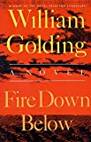 Golding, William: Fire Down Below