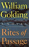 Golding, William Gerald: Rites of Passage