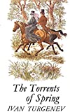 Ivan Sergeevich Turgenev: The Torrents Of Spring