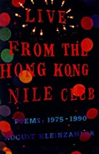 Live from the Hong Kong Nile Club: Poems:…