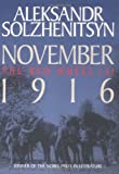 Aleksandr Solzhenitsyn: November 1916: The Red Wheel / Knot II