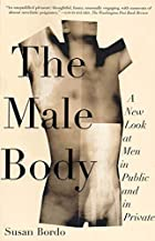 The Male Body: A New Look at Men in Public…