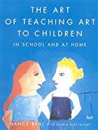 The Art of Teaching Art to Children: In…