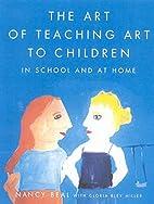 The Art of Teaching Art to Children: In…