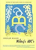 Milosz, Czeslaw: Milosz&#39;s ABC&#39;s