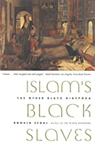 Islam's Black Slaves: The Other Black…