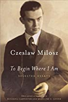To Begin Where I Am: Selected Essays by…