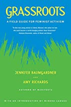 Grassroots: A Field Guide for Feminist…
