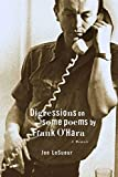 Lesueur, Joe: Digression on Some Poems by Frank O'Hara