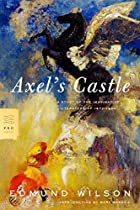 Axel's Castle: A Study of the Imaginative&hellip;