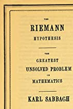 The Riemann Hypothesis: The Greatest…