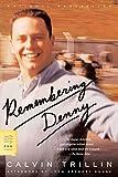Trillin, Calvin: Remembering Denny