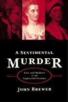 A Sentimental Murder: Love and Madness in…