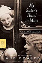 My Sister's Hand in Mine: The Collected…
