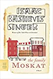 Singer, Isaac Bashevis: The Family Moskat