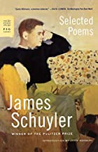 Selected Poems by James Schuyler