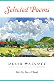 Walcott, Derek: Selected Poems