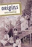 Maalouf, Amin: Origins: A Memoir