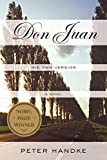 Handke, Peter: Don Juan: His Own Version
