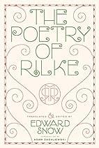 The Poetry of Rilke by Rainer Maria Rilke