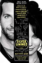 The Silver Linings Playbook [movie tie-in…
