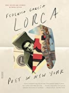 Poet in New York: Revised Bilingual Edition…