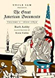 Ashby, Ruth: The Great American Documents: Volume 1: Prologues of Promise, 1620-1830